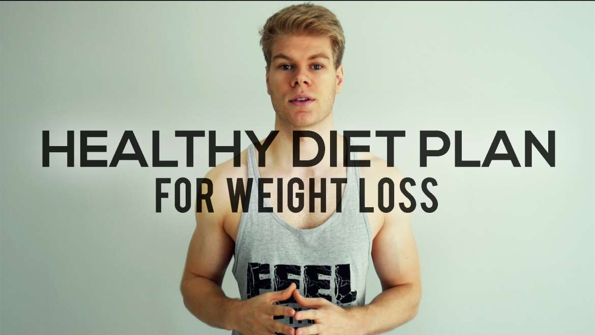 Best Healthy Diet Plan For Weight Loss